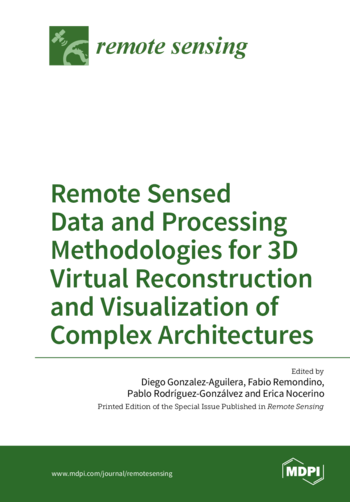 Remote Sensed Data and Processing Methodologies for 3D Virtual Reconstruction and Visualization of Complex Architectures