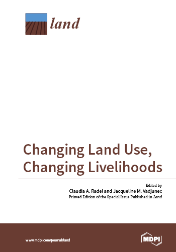 Changing Land Use, Changing Livelihoods