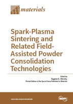 Special issue Spark-Plasma Sintering and Related Field-Assisted Powder Consolidation Technologies book cover image