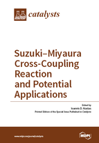 Special issue Suzuki–Miyaura Cross-Coupling Reaction and Potential Applications book cover image