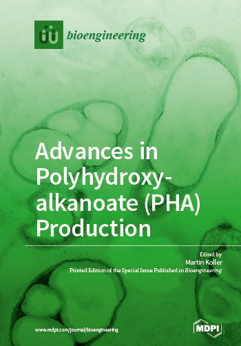 Advances in Polyhydroxyalkanoate (PHA) Production