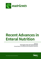 Special issue Recent Advances in Enteral Nutrition book cover image