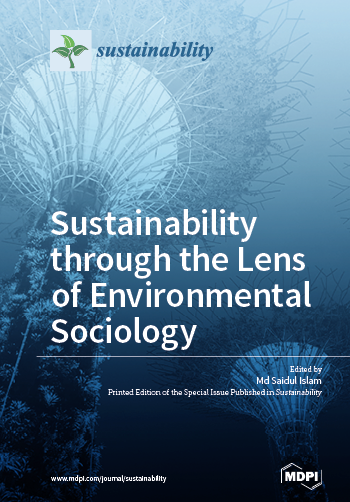 Sustainability through the Lens of Environmental Sociology